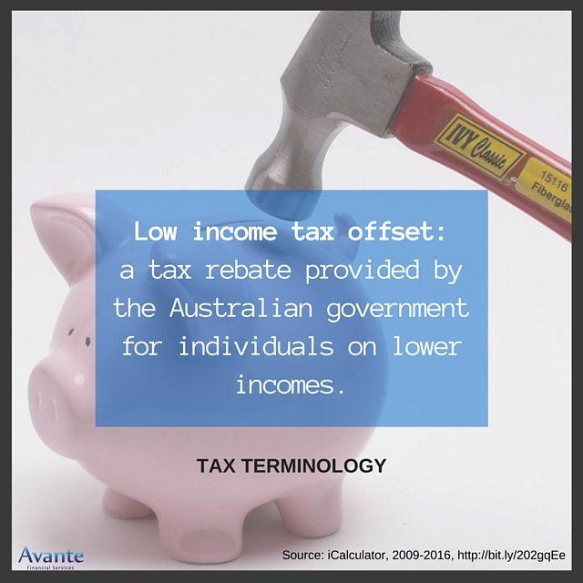 Tax Terminology Tuesday: #Three  #LowIncome #TaxOffset #Avante  www.avantefinancial.com.au