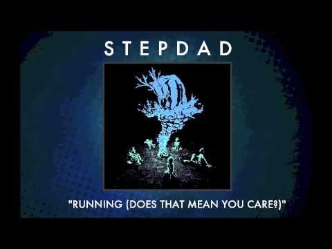 Stepdad Running Does That Mean You Care Audio Meant To Be Care Calm Artwork