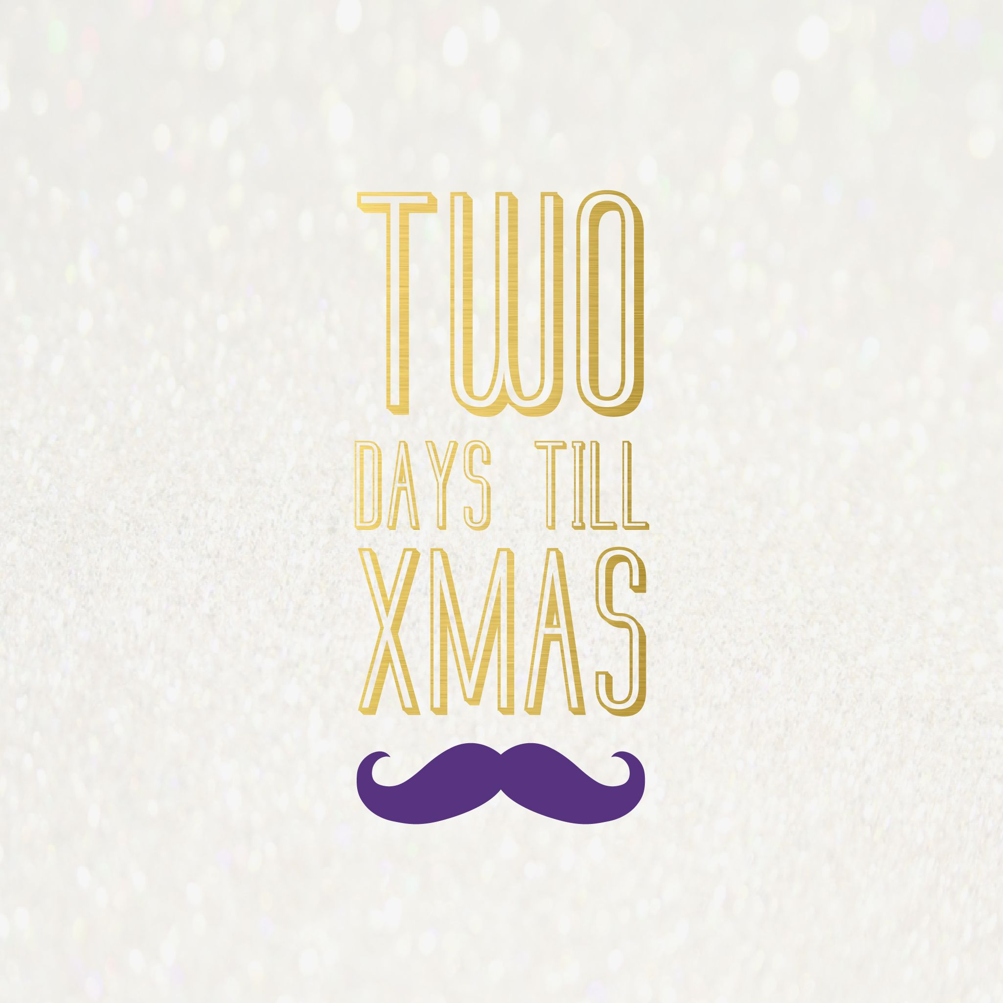 2 more days till Christmas xmas 2days countdown