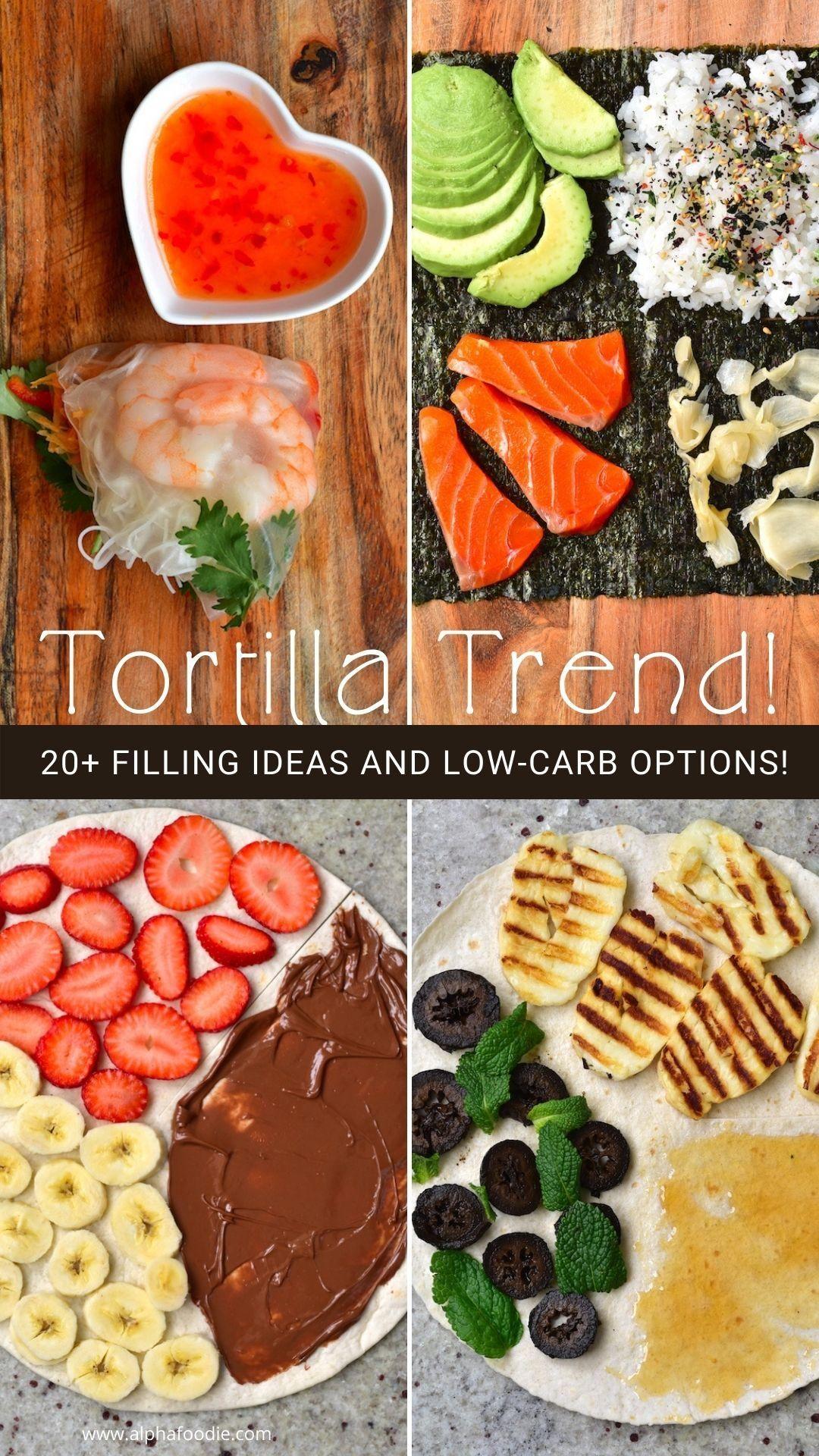 Tortilla Hack - 9 Ideas