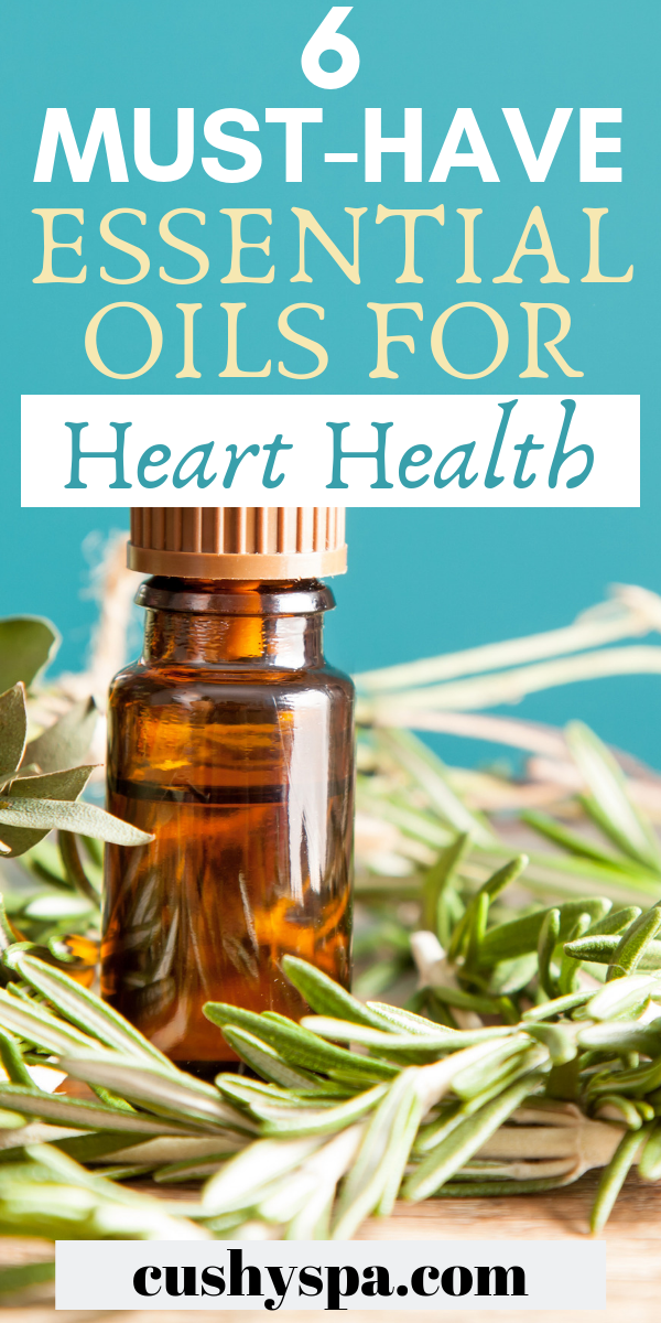 6 MustHave Essential Oils for Heart Health Lower blood pressure and improve heart health with these essential oils Try aromatherapy to improve wellness