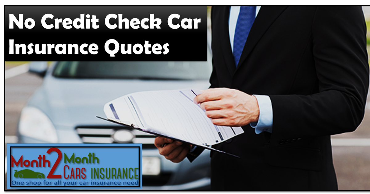 Auto Insurance With No Credit Check Online With Affordable Monthly