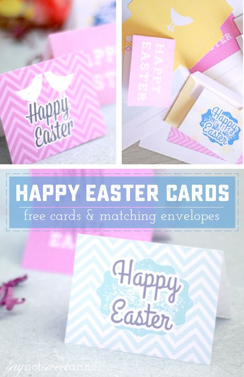 Free Printable Easter cards and Envelopes! Perfect for last minute or extra special gifts and tidings.   saynotsweetanne.com