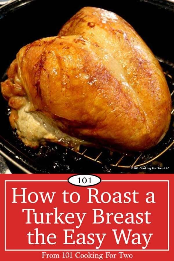 Photo of How to Roast a Turkey Breast with Gravy from 101 Cooking for Two