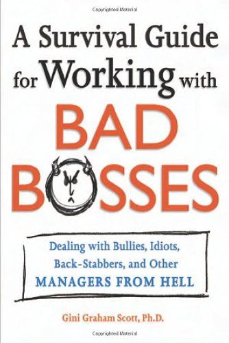 bad bosses in literature Good boss, bad boss, workers' mental health and productivity:  economics literature analyze how  workers' mental health and productivity: evidence from.