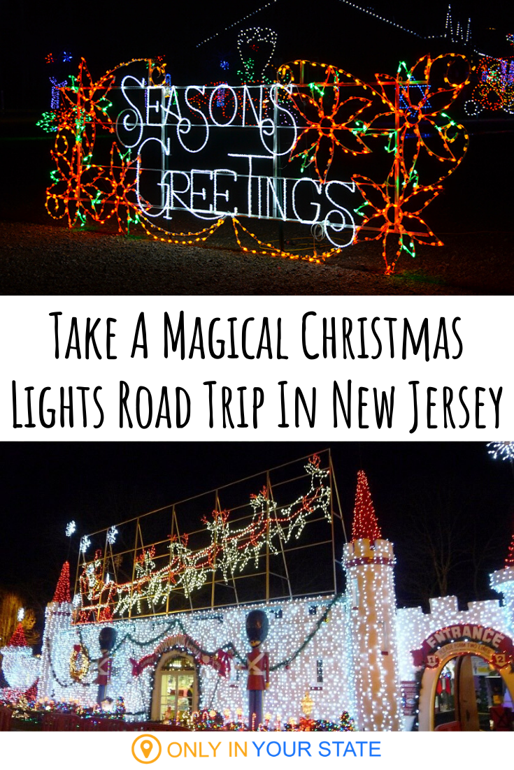 The Christmas Lights Road Trip Through New Jersey That Will Take You To 7 Magical Displays Holiday Road Trip Best Christmas Lights Road Trip