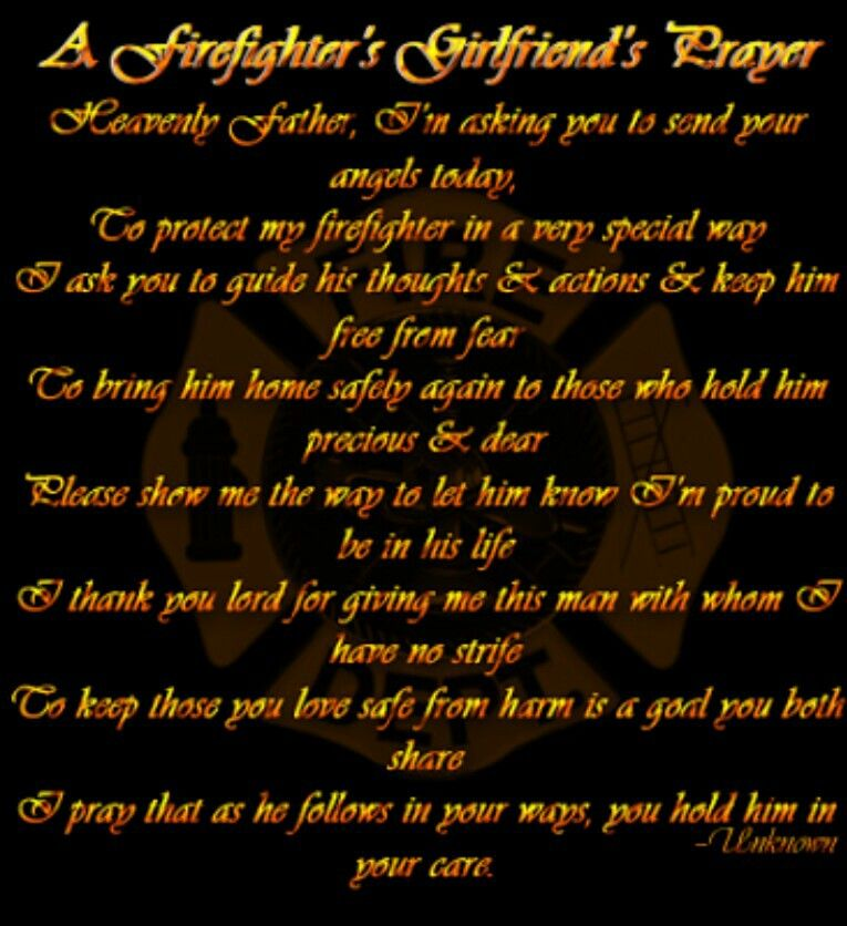 A firefighters girlfriend prayer saved in my pictures and part of a firefighters girlfriend prayer saved in my pictures and part of my routine every night altavistaventures Image collections