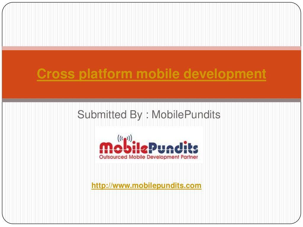 Cross platform development is a process in which an