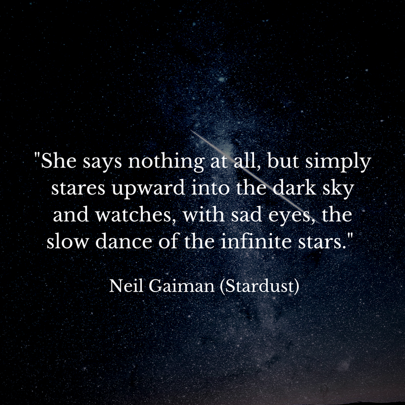 Quote of the day from Neil Gaiman's Stardust | Inspire me