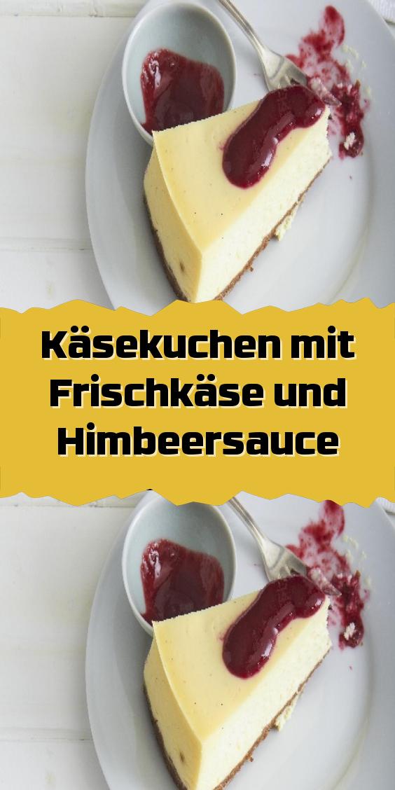 Kasekuchen Mit Frischkase Und Himbeersauce Kasekuchen Mit Frischkase Himbeersauce Kuchen Mit Frischkase