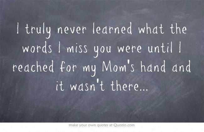 Best 25+ I Miss My Mom Ideas On Pinterest