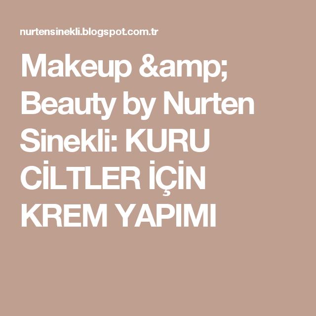 Photo of Makeup & Beauty by Nurten Sinekli: CREATE FOR DRY SKIN …