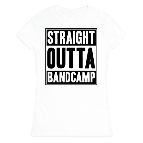571d6783b Straight Outta Band Camp T-Shirt | LookHUMAN | Band camp | Band camp ...