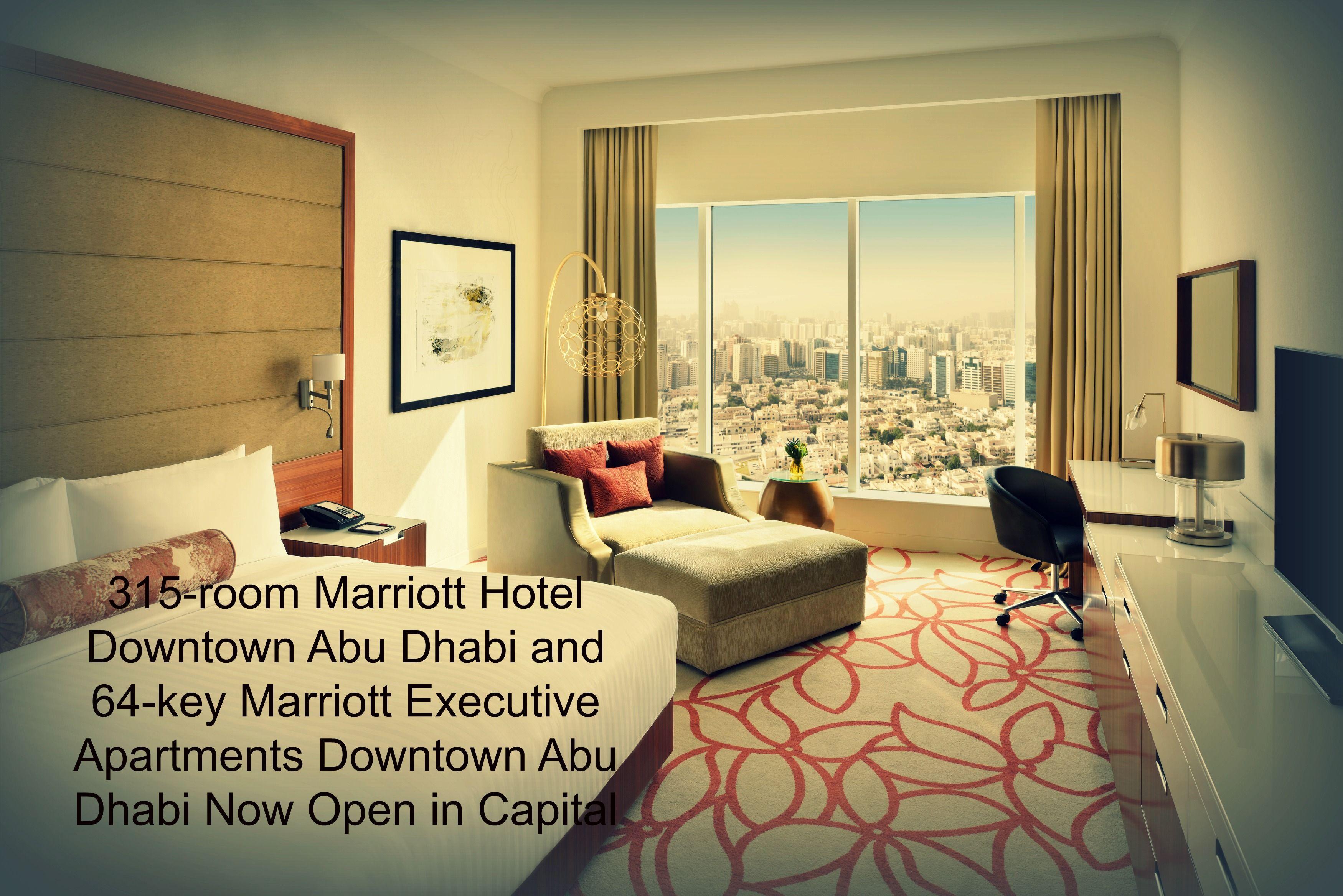 315 Room Marriott Hotel Downtown Abu Dhabi And 64 Key Marriott Executive Apartments Downtown Abu Downtown Apartment Real Estate Articles Real Estate Investing