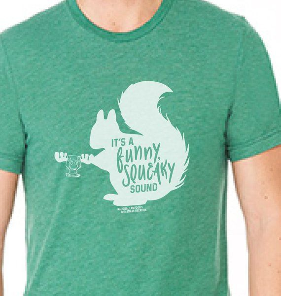 1eaf0acf1 Funny Shirt; National Lampoons Christmas Vacation; Squirrel Shirt; Christmas  Shirts,;It's a Funny Sq