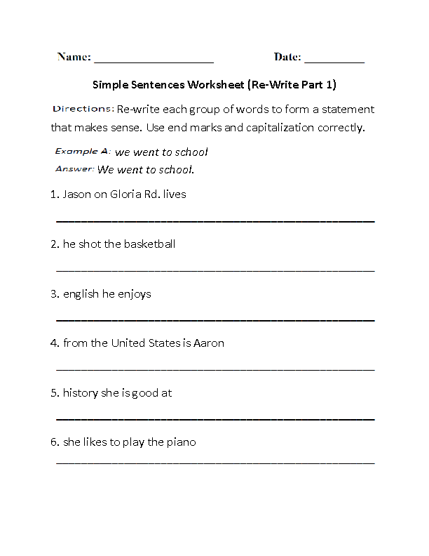 Re Writing Simple Sentences Worksheet Part 1 Simple Sentences Worksheet Simple Sentences Sentences