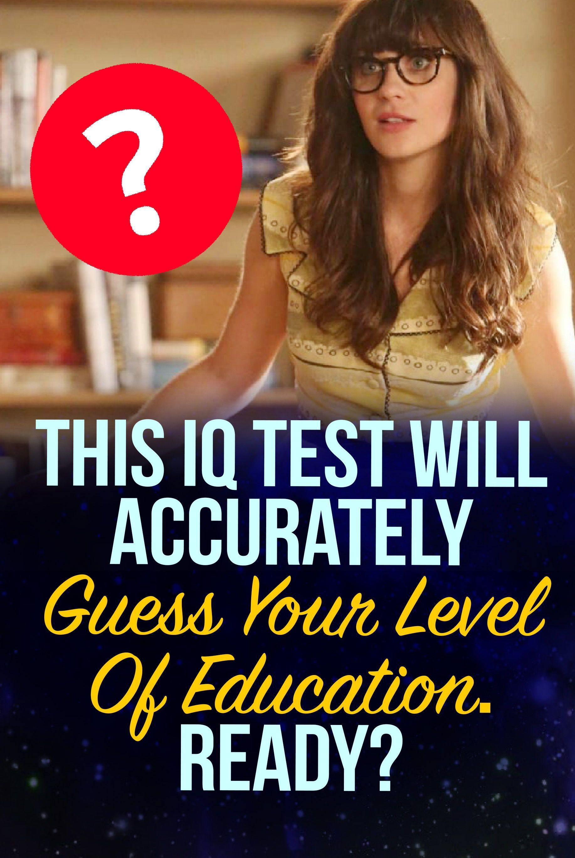 Quiz: This IQ Test Will Accurately Guess Your Level Of
