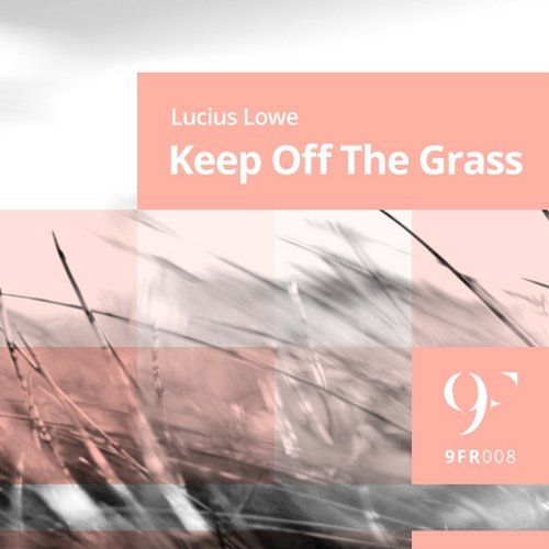 Lucius Lowe - Keep Off The Grass - http://minimalistica.biz/lucius-lowe-keep-off-the-grass/