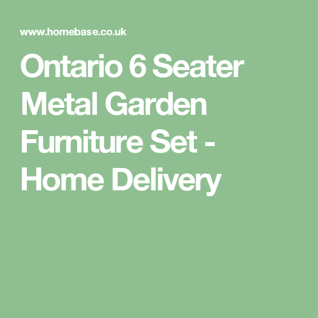 Ontario 6 Seater Metal Garden Furniture Set - Home ...