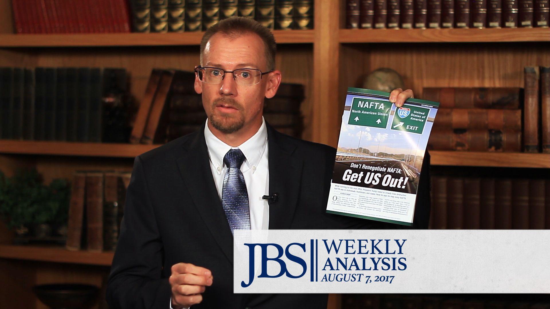 NAFTA Renegotiations Begin Next Week! John birch society