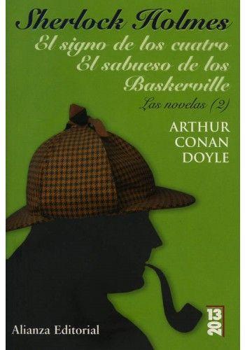 Sherlock holmes: las novelas (2): el signo de los cuatro; el sabueso de los baskerville