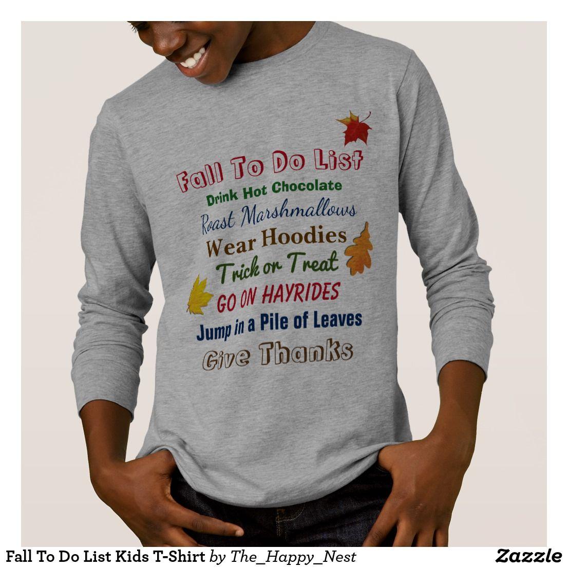 Fall To Do List Kids T Shirt Zazzle Com Shirts