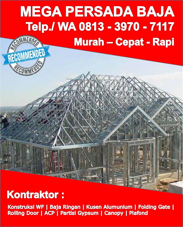 konstruksi baja ringan untuk rumah minimalis terbaik telp wa 0813 3970 7117 tentang taso sukoharjo
