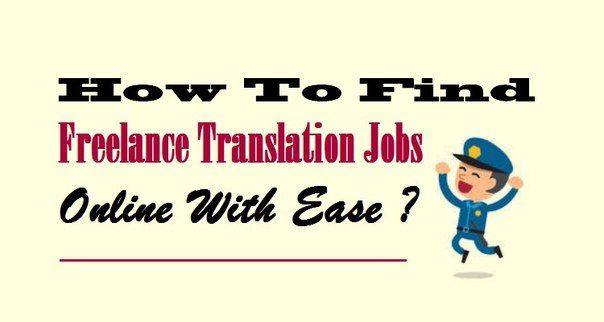 how to lance translation jobsonline ease find urgent general lance translation jobs projects online to get recruited to mncs ngos small large scale or global companies at high salary
