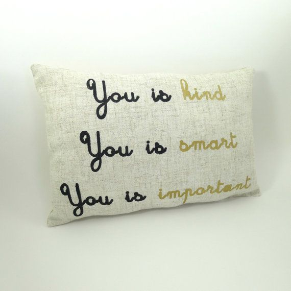 You is kind you is smart you is important by KatieScarlettCo