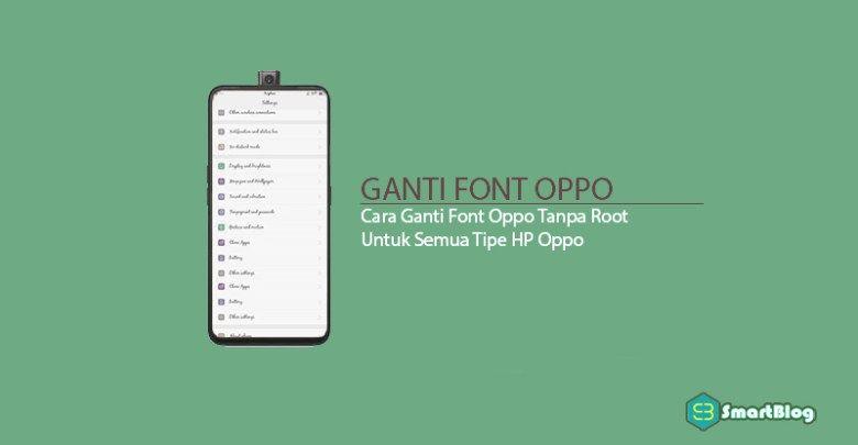 Cara Mengganti Font Oppo Realme Secara Permanen Android Tutorials Fonts Vivo