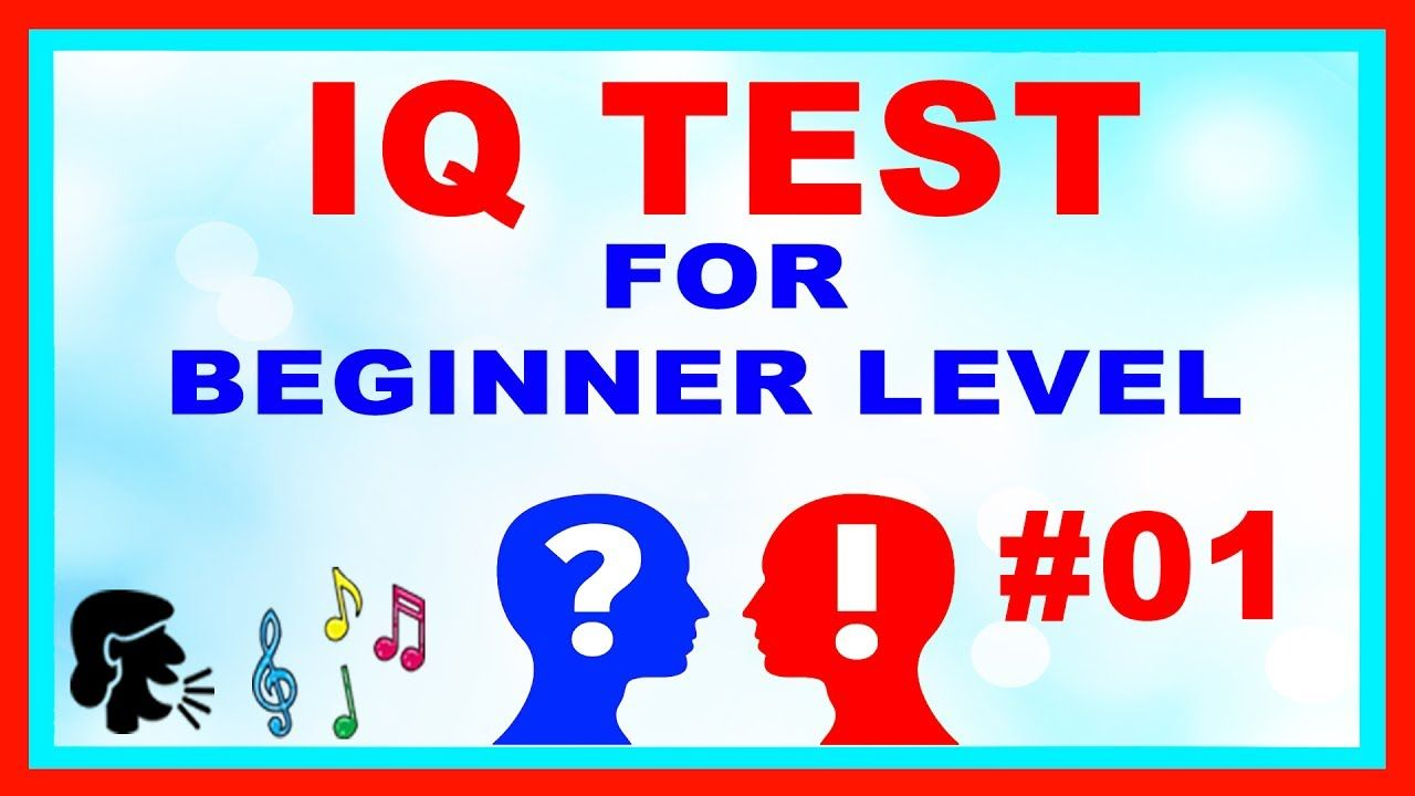 This the IQ Tests Questions for Beginner Level Voice and Music Video