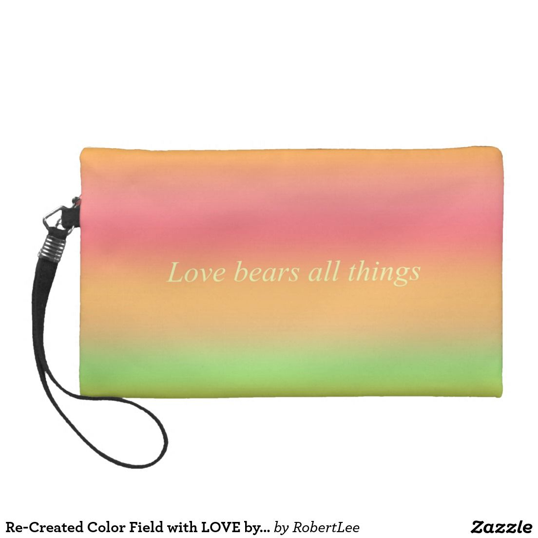 Re-Created Color Field with LOVE by Robert S. Lee Wristlet #Robert #S. #Lee#love #Scripture #Bible #Jesus #Christ #Lord #God #art #graphic #design #colors #bag #wristlet #purse #ladies #girls #women #love #style #fashion #accessory #for #her #gift #want #need #love #customizable