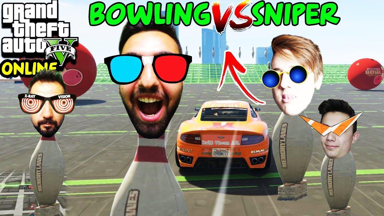 Bowling Vs Sniper Ekiple Gta 5 Online