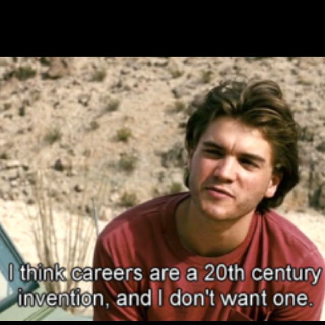 Into the Wild <3 (This is a dangerous quote to agree so much with)