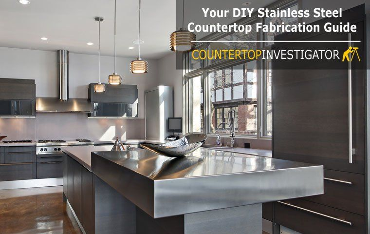 Diy Stainless Steel Countertops An Easy To Follow Guide