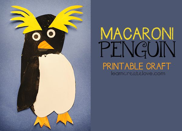 { Printable Macaroni Penguin Craft } #penguincraft