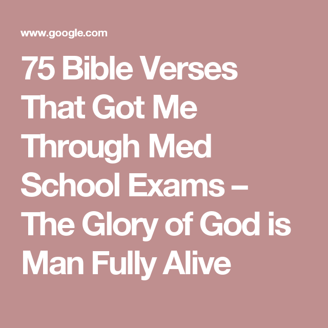 75 Bible Verses That Got Me Through Med School Exams – The