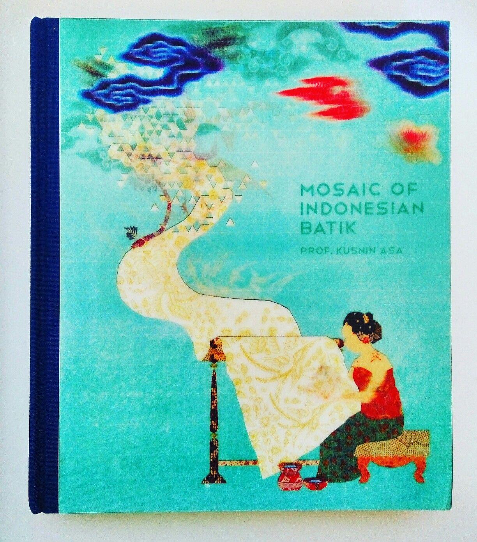 Mosaic Of Indonesian Batik Prof Kusnin Asa