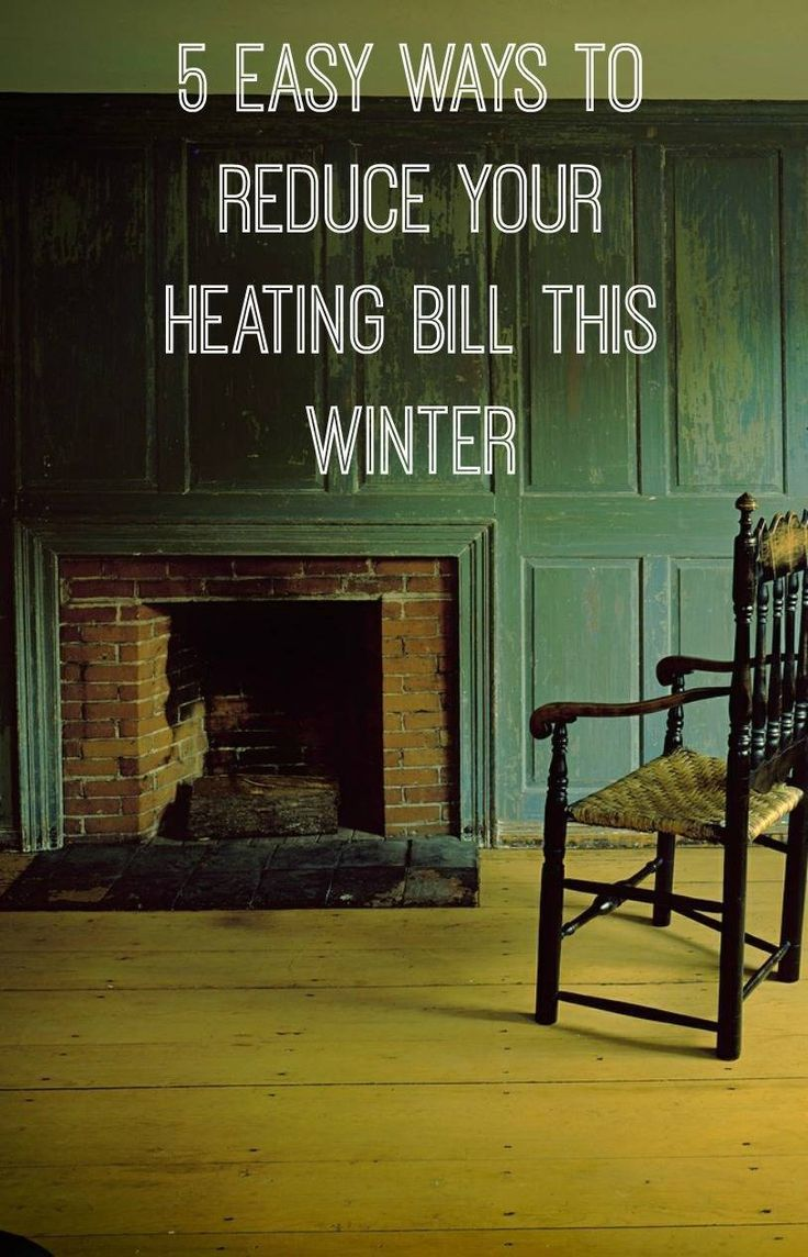 5 Steps To Cheaper Heating Bills This Winter Energy