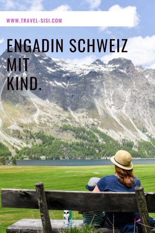 Engadin mit Kind: Die wunderschöne Schweizer Gegend in der Sommersaison entdecken - Reiseblog Travel Sisi