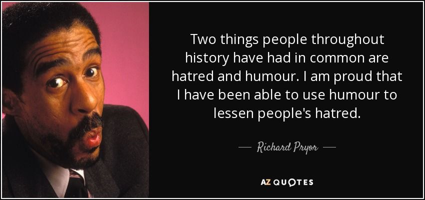 Top 25 Quotes By Richard Pryor Of 94 A Z Quotes Richard Pryor Richard Pryor Quotes 25th Quotes