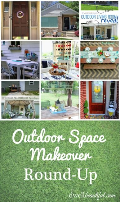 outdoor space makeovers round up outdoor spaces spaces and
