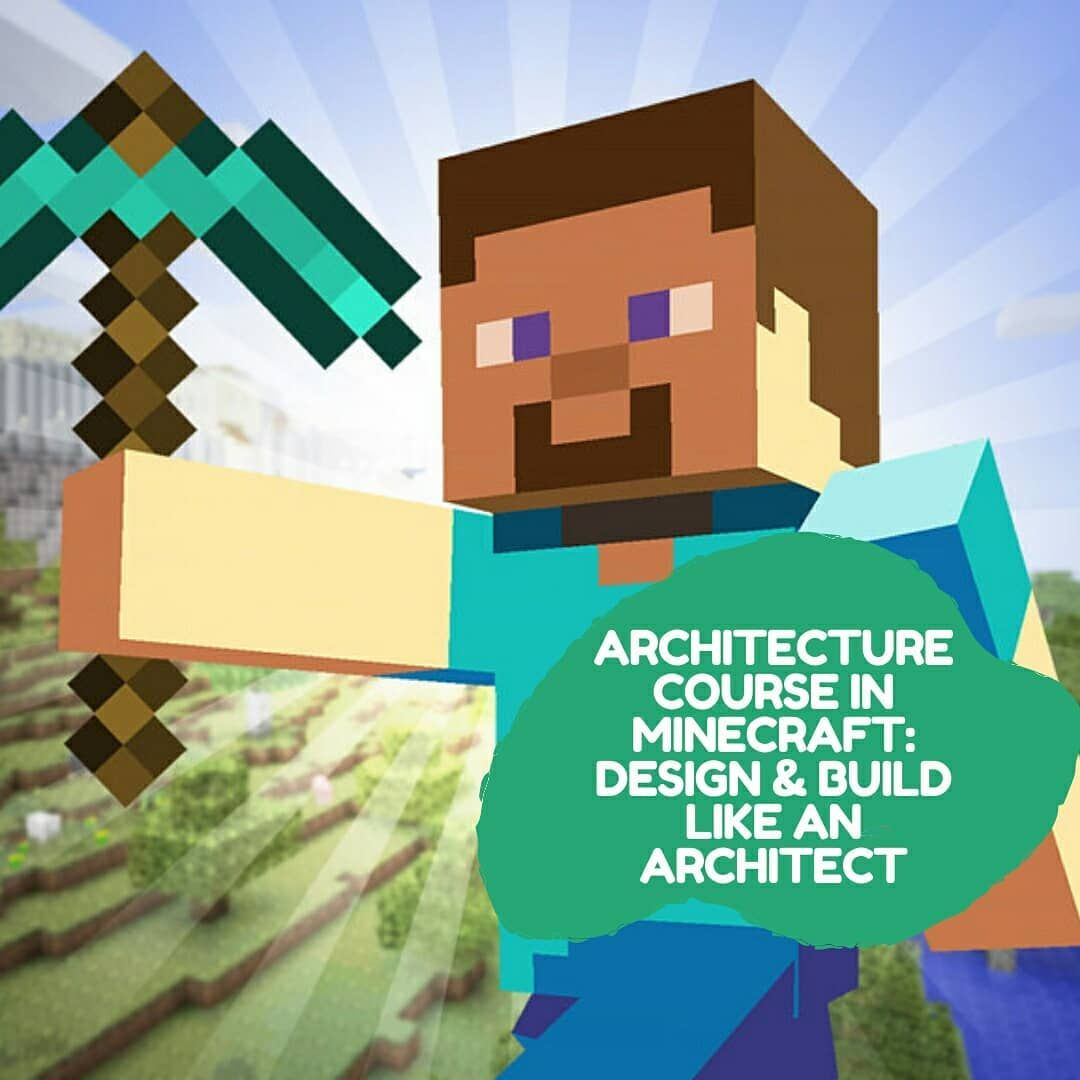 Architecture Course in Minecraft  Online learning, Inspiration