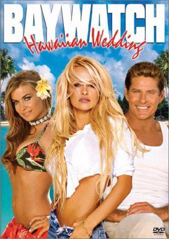 Baywatch Hawaiian Wedding Baywatch Baywatch Hawaii Wedding Movies