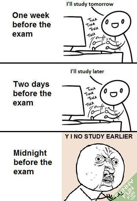 Funny Time To Study For The Exam Picture I Can Relate Exams