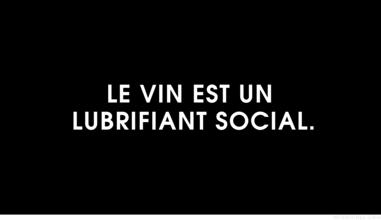 Intertitres Le Vin Est Un Lubrifiant Social Words Quotes French Quotes Sweet Words