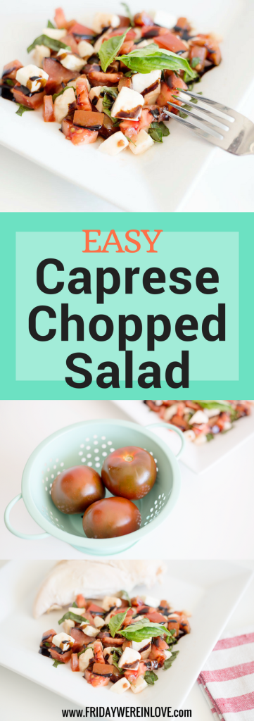 Easy Caprese Chopped Salad - Friday We're in Love