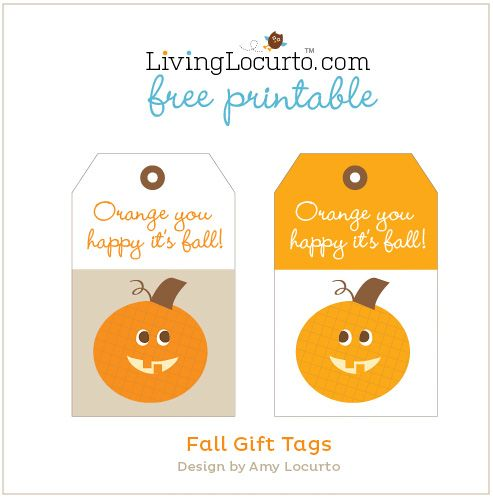Orange you happy its fall free printable gift tags by amy free printable gift tags by amy locurto at livinglocurto negle Images