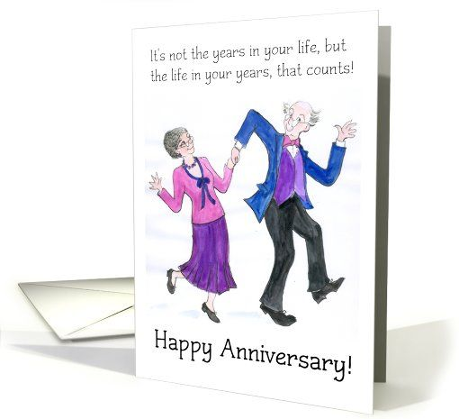 Anniversary Card Older Couple Dancing Card Anniversary Greeting Cards Anniversary Quotes For Couple Happy Anniversary Quotes