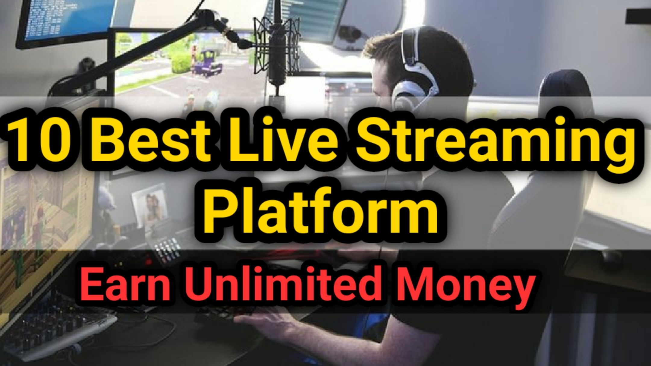 10 Best platform For Live streaming for gaming in 2020 in